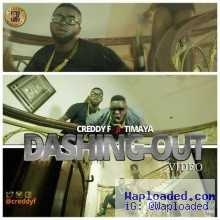 Creddy F - Dashing Out ft. Timaya,  Vector, Orezi